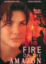 Fire on the Amazon [Unrated]