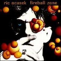 Fireball Zone - Ric Ocasek