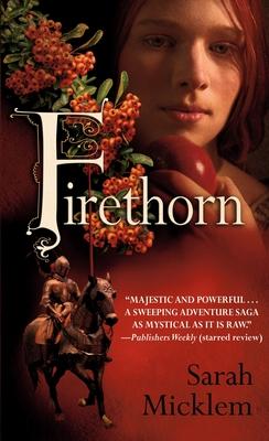Firethorn - Micklem, Sarah