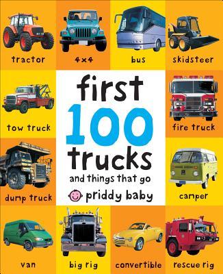 First 100 Trucks - Priddy, Roger