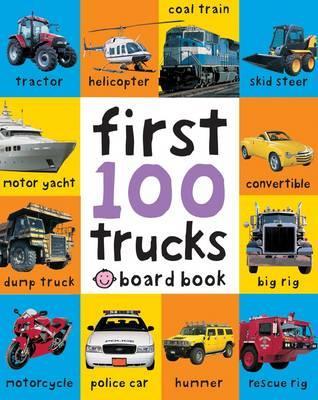 First 100 Trucks. - Priddy, Roger