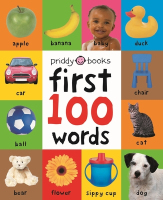 First 100 Words - Priddy Books (Creator)
