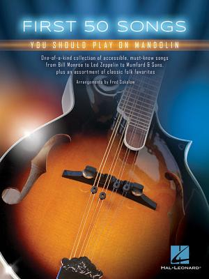 First 50 Songs You Should Play on Mandolin - Sokolow, Fred