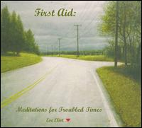 First Aid: Meditations for Troubled Times - Eve Eliot