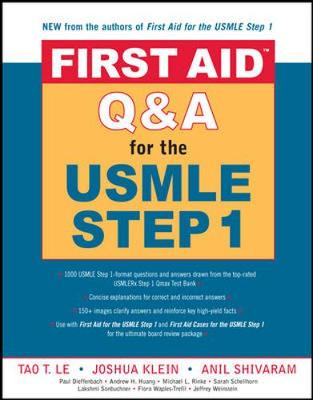 First Aid Qanda for the USMLE Step 1 - Le, Tao, M.D., and Le Tao, and Klein Joshua