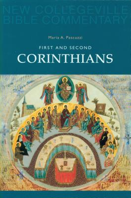 First and Second Corinthians - Pascuzzi, Maria A