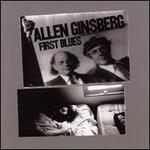 First Blues - Allen Ginsberg