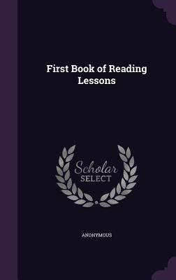 First Book of Reading Lessons - Anonymous