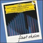 """First Choice: Saint-Sa�ns: """"Orgel-Symphonie"""""""