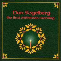 First Christmas Morning - Dan Fogelberg