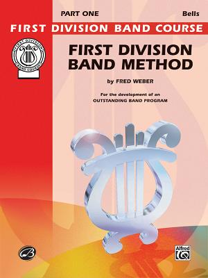 First Division Band Method, Part 1: Bells - Weber, Fred
