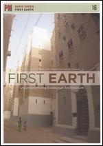 First Earth: Uncompromising Ecological Architecture - David Sheen