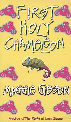 First Holy Chameleon - Gibson, Maggie