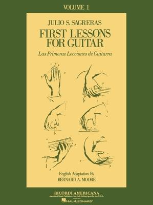 First Lesson for Guitar, Volume 1/Las Primeras Lecciones de Guitarra - Sagreras, Julio S (Composer)