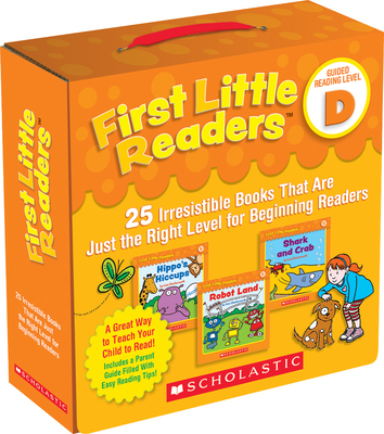 First Little Readers: Guided Reading Level D (Parent Pack): 25 Irresistible Books That Are Just the Right Level for Beginning Readers - Charlesworth, Liza