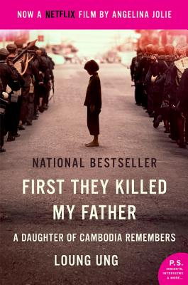 First They Killed My Father Movie Tie-In: A Daughter of Cambodia Remembers - Ung, Loung