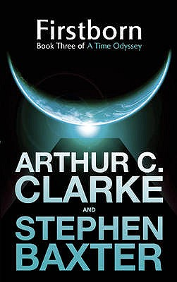 Firstborn - Clarke, Arthur C., and Baxter, Stephen