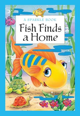 Fish Finds a Home - The Book Company Editorial