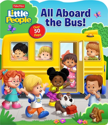 Fisher-Price Little People: All Aboard the Bus! - Mitter, Matt, and Pixel Mouse House (Illustrator)