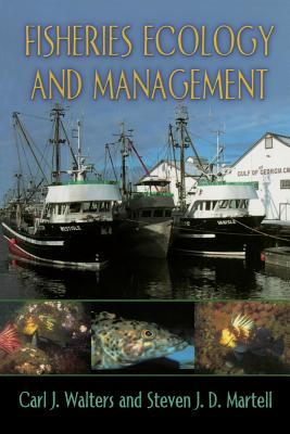 Fisheries Ecology and Management - Walters, Carl J, and Martell, Steven J D