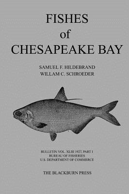 Fishes of Chesapeake Bay - Hildebrand, Samuel F, and Department of Commerce