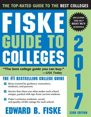 Fiske Guide to Colleges - Fiske, Edward