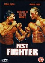 Fist Fighter - Frank Zuniga
