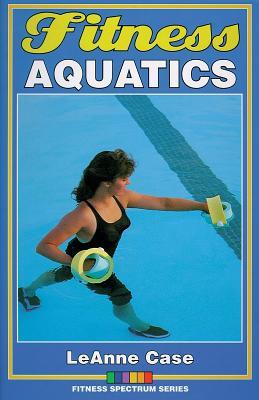 Fitness Aquatics - Case, Leanne, Ms.