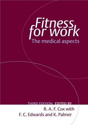 Fitness for Work: The Medical Aspects - Cox, Robin (Editor)