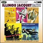 Five Classic Albums: The Kid and the Brute/Swing's the Thing/Illinois Jacquet Flies Aga