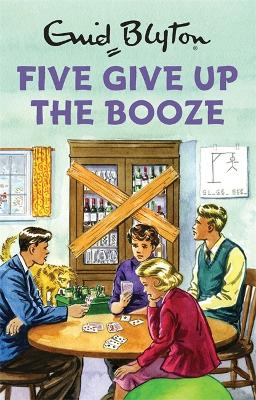 Five Give Up the Booze - Vincent, Bruno