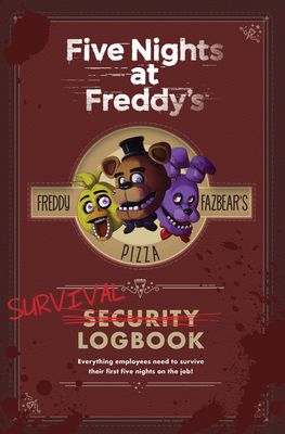 Five Nights at Freddy's: Survival Logbook - Cawthon, Scott