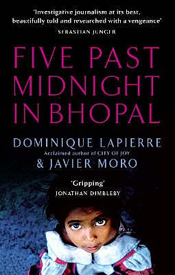 Five Past Midnight in Bhopal - Lapierre, Dominique, and Moro, Javier