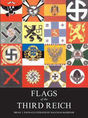 Flags of the Third Reich - Davis, Brian L
