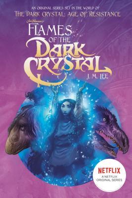 Flames of the Dark Crystal #4 - Lee, J M