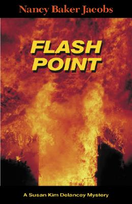 Flash Point - Jacobs, Nancy Baker, and Last, First
