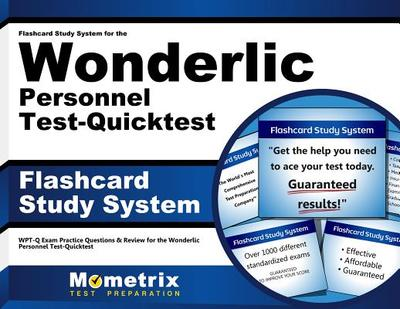 Flashcard Study System for the Wonderlic Personnel Test-Quicktest: Wonderlic Exam Practice Questions & Review for the Wonderlic Personnel Test-Quicktest - Wonderlic Exam Secrets (Editor)