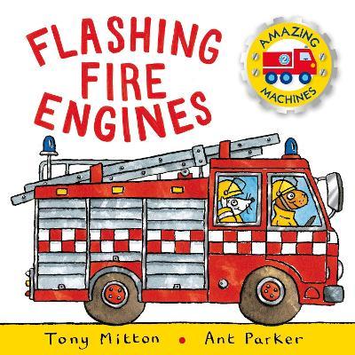Flashing Fire Engines - Mitton, Tony