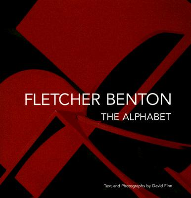 Fletcher Benton: The Alphabet - Finn, David (Photographer)