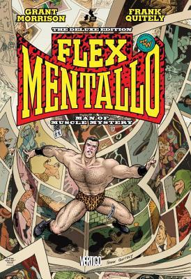 Flex Mentallo: Man Of Muscle Mystery - Morrison, Grant