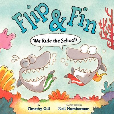 Flip & Fin: We Rule the School! - Gill, Timothy