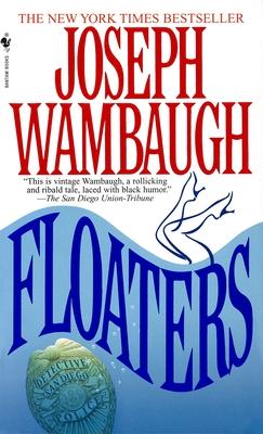 Floaters - Wambaugh, Joseph