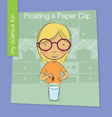 Floating a Paper Clip - Rowe, Brooke