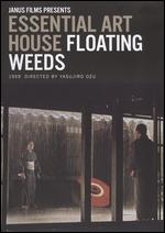 Floating Weeds - Yasujiro Ozu