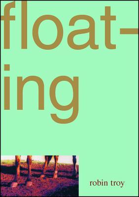 Floating - Troy, Robin