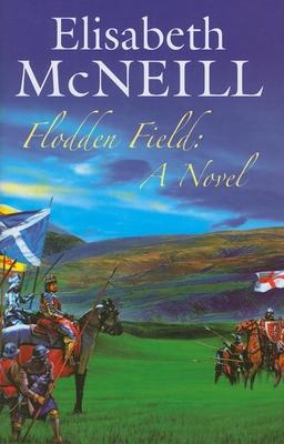 Flodden Field - McNeill, Elisabeth