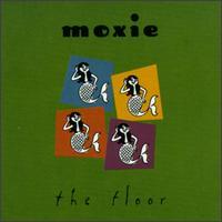 Floor - Moxie