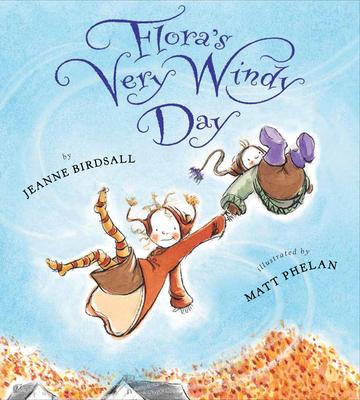 Flora's Very Windy Day - Birdsall, Jeanne