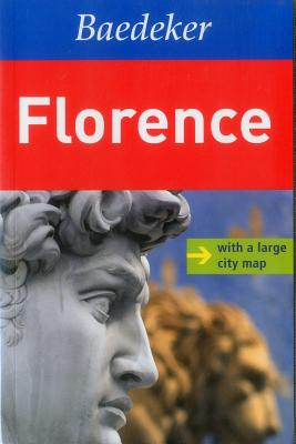 Florence Baedeker Travel Guide - Galenschovski, Carmen, and Struber, Reinhard (Contributions by)