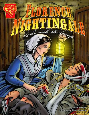 Florence Nightingale: Lady with the Lamp - Robbins, Trina